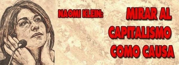 _____Naomi Klein